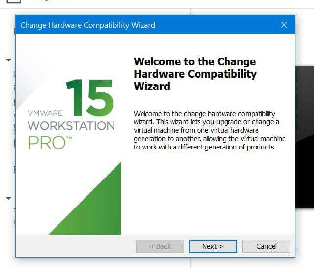 Change Hardware Compability Wizard