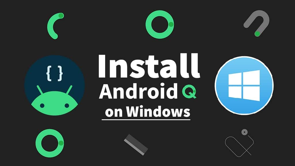 How to Install Android Q (Android 10) on Windows PC