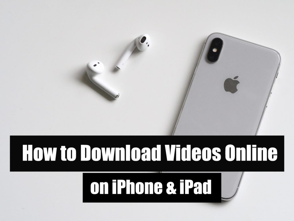 How to Download Videos Online on iPhone & iPad