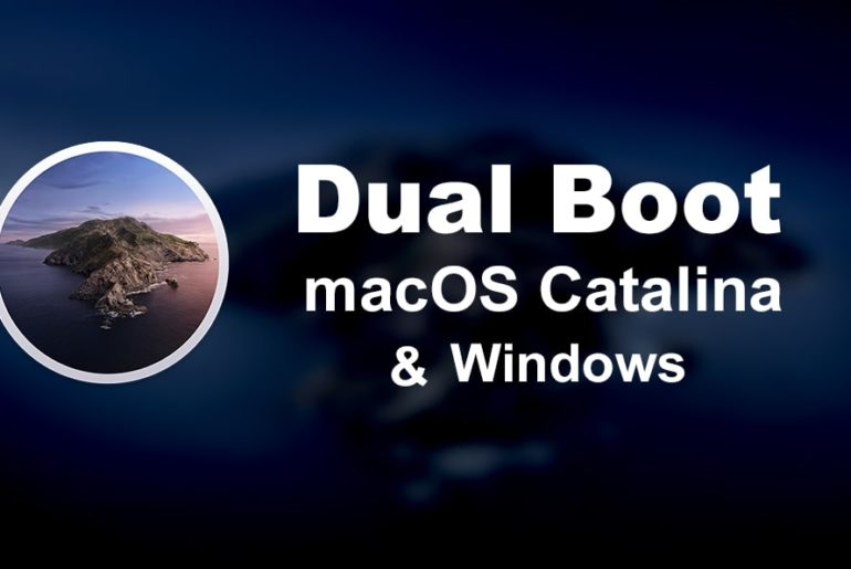 How to Dual Boot macOS Catalina & Windows 10 on PC