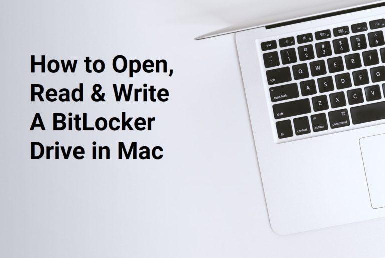 How to Open, Read & Write a BitLocker Drive in Mac