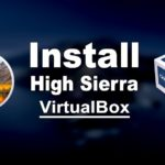 Install macOS High Sierra on VirtualBox on macOS Catalina