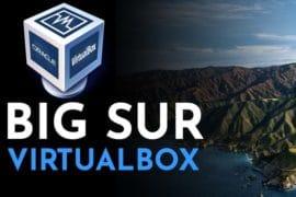 Install macOS Big Sur in VirtualBox Windows