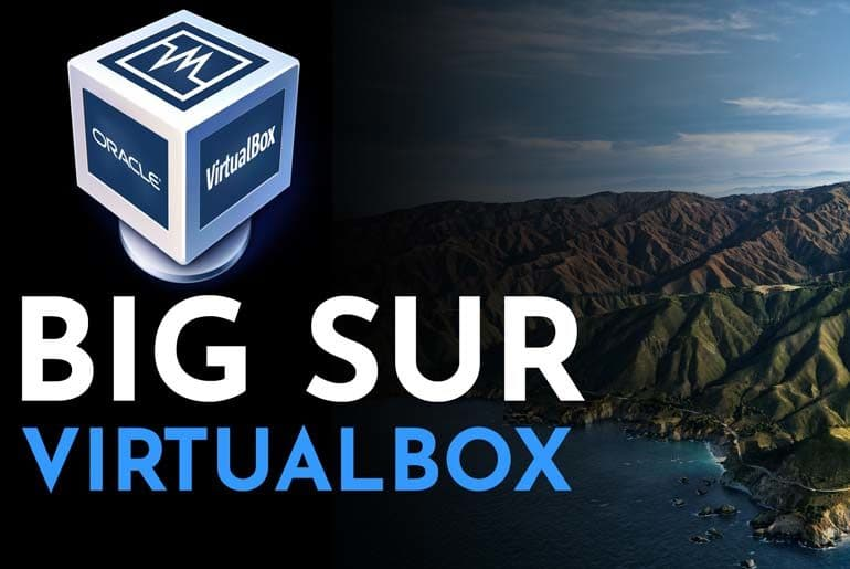 Install macOS Big Sur in VirtualBox Windows