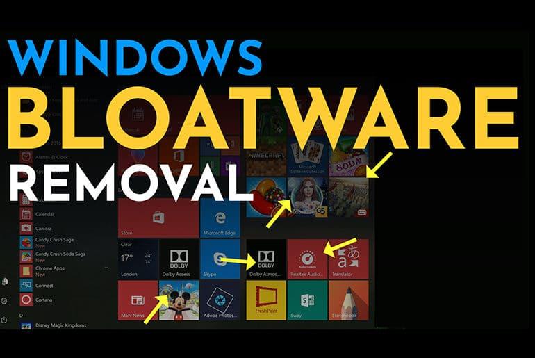 Remove Bloatware From Windows 10
